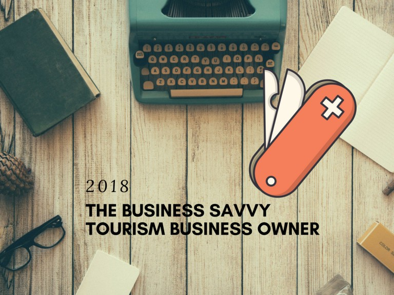 Running a tourism business in 2018 and making smart decisions
